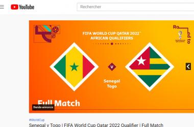 Eliminatoire Qatar 2022 : le match Togo-Sénégal sera diffusé en direct sur Youtube